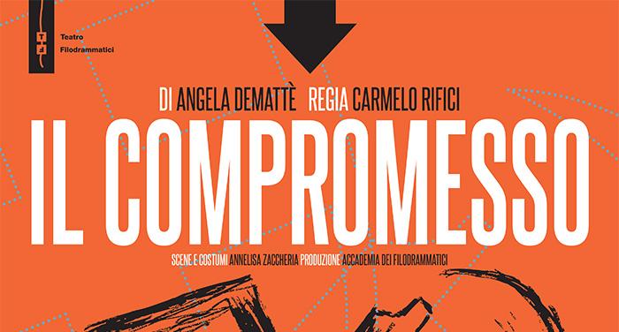 """""""Il compromesso"""" - Teatro Filodrammatici"""